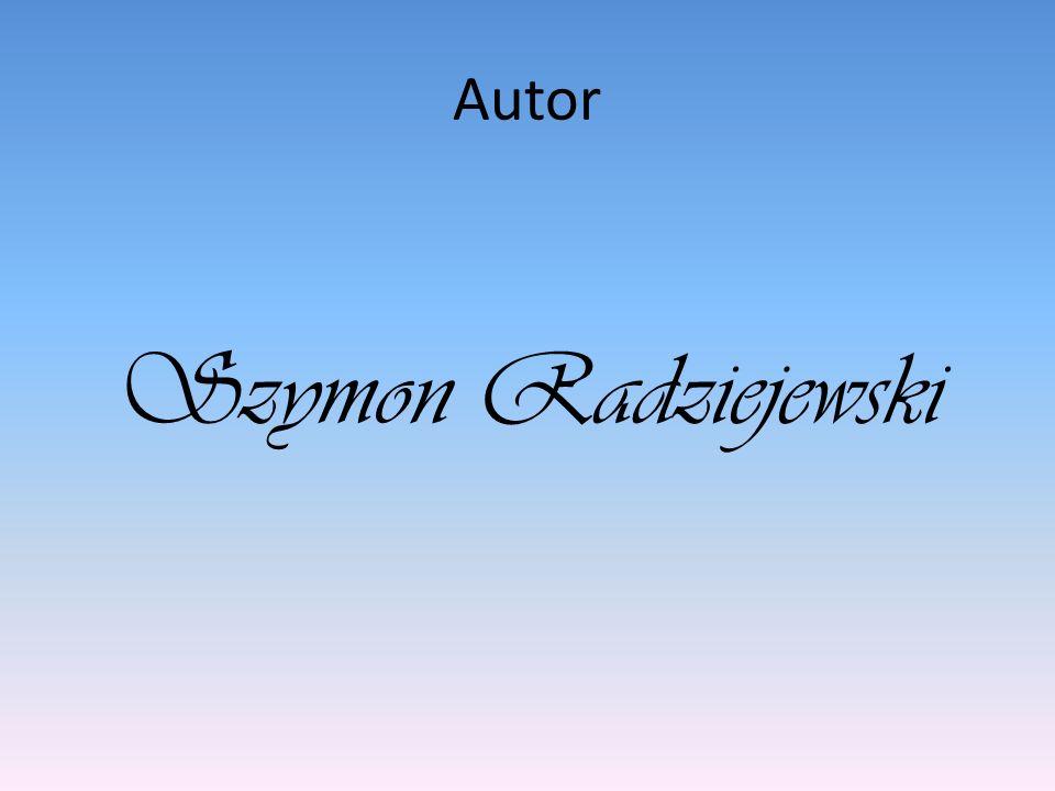 Autor Szymon Radziejewski