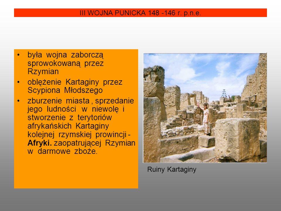 III WOJNA PUNICKA 148 -146 r.p.n.e.
