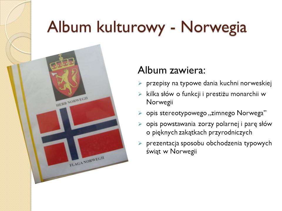 Album kulturowy - Norwegia Album zawiera:  przepisy na typowe dania kuchni norweskiej  kilka słów o funkcji i prestiżu monarchii w Norwegii  opis s
