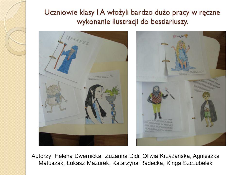 Uczniowie klasy I A włożyli bardzo dużo pracy w ręczne wykonanie ilustracji do bestiariuszy. Autorzy: Helena Dwernicka, Zuzanna Didi, Oliwia Krzyżańsk