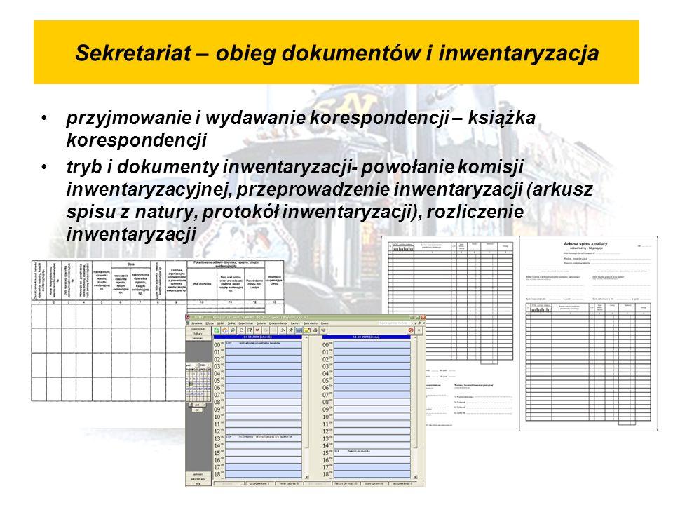 Sekretariat – obieg dokumentów i inwentaryzacja przyjmowanie i wydawanie korespondencji – książka korespondencji tryb i dokumenty inwentaryzacji- powołanie komisji inwentaryzacyjnej, przeprowadzenie inwentaryzacji (arkusz spisu z natury, protokół inwentaryzacji), rozliczenie inwentaryzacji