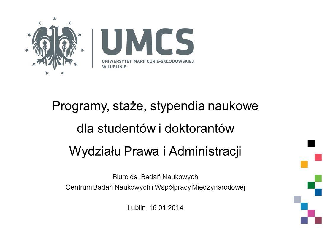 Programy, staże, stypendia naukowe dla studentów i doktorantów Wydziału Prawa i Administracji Biuro ds.