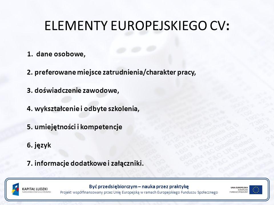 ELEMENTY EUROPEJSKIEGO CV: 1. dane osobowe, 2.