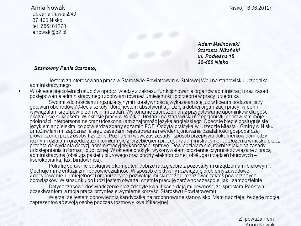 Anna Nowak Nisko, 16.06.2012r ul. Jana Pawła 2/40 37-400 Nisko tel.