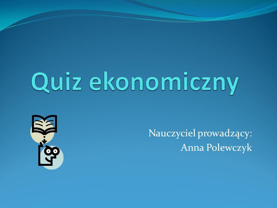 Nauczyciel prowadzący: Anna Polewczyk