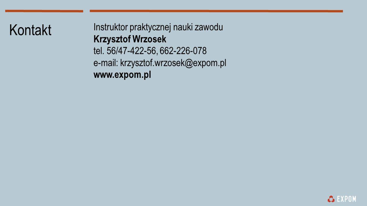 Kontakt Instruktor praktycznej nauki zawodu Krzysztof Wrzosek tel.