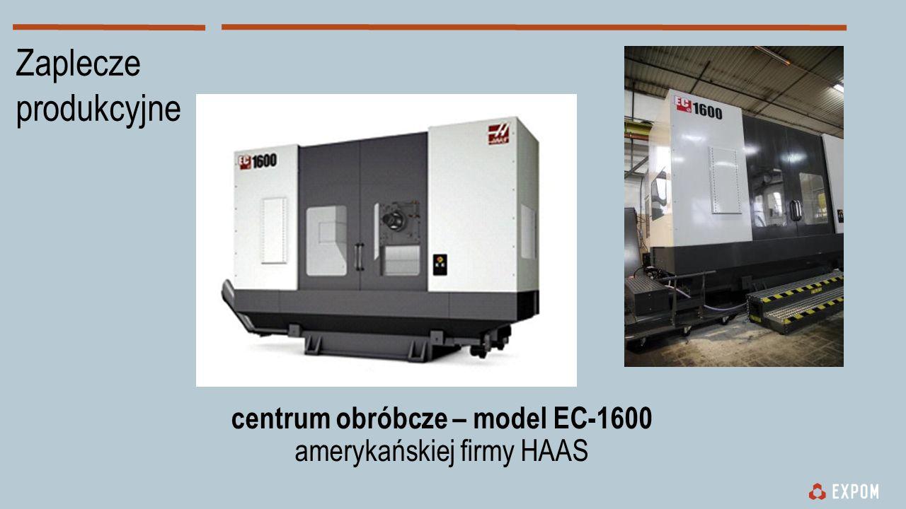 Zaplecze produkcyjne centrum obróbcze – model EC-1600 amerykańskiej firmy HAAS