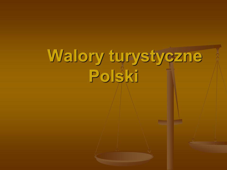 Walory turystyczne Polski