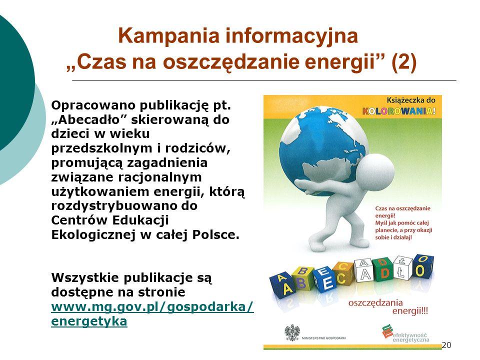 """20 Kampania informacyjna """"Czas na oszczędzanie energii (2) Opracowano publikację pt."""
