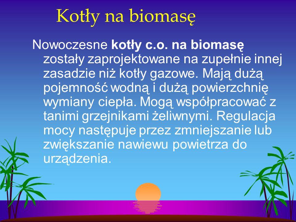 Kotły na biomasę Nowoczesne kotły c.o.