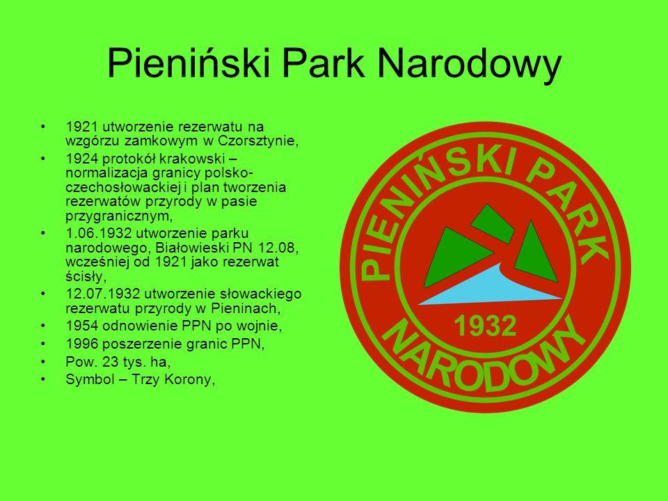Pieniński Park Narodowy 1921 utworzenie rezerwatu na wzgórzu zamkowym w Czorsztynie, 1924 protokół krakowski – normalizacja granicy polsko- czechosłow