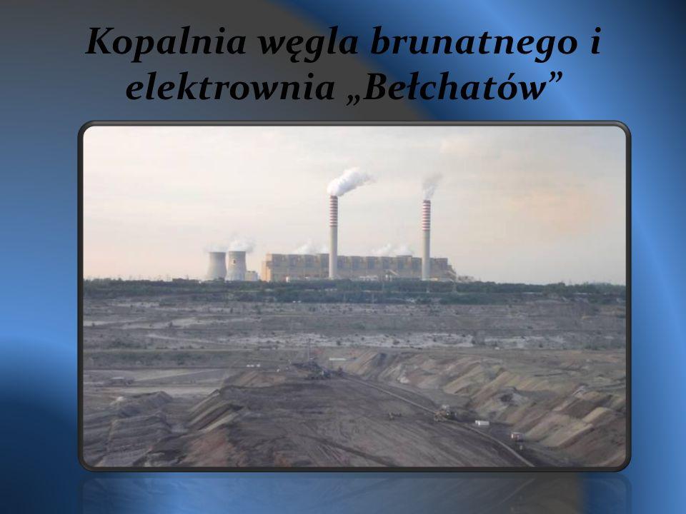 """Kopalnia węgla brunatnego i elektrownia """"Bełchatów"""