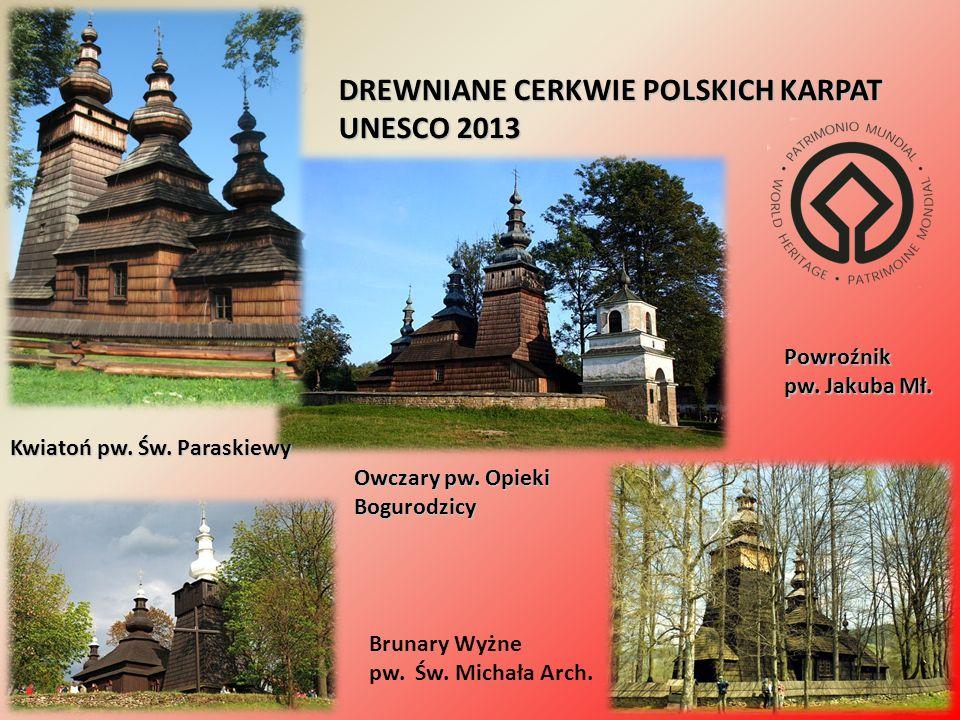 DREWNIANE CERKWIE POLSKICH KARPAT UNESCO 2013 Kwiatoń pw.