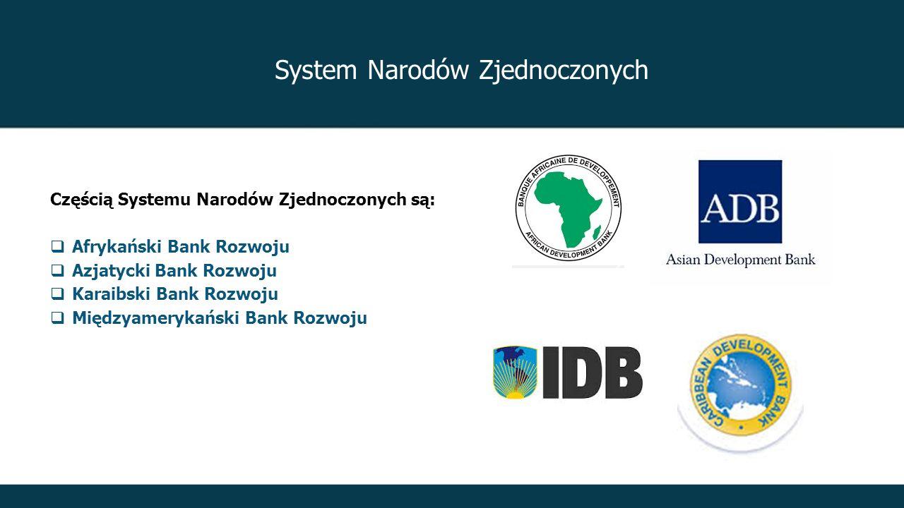 Częścią Systemu Narodów Zjednoczonych są:  Afrykański Bank Rozwoju  Azjatycki Bank Rozwoju  Karaibski Bank Rozwoju  Międzyamerykański Bank Rozwoju Baza UNGM jest dostępna dla około 2200 pracowników działów zamówień publicznych wszystkich agencji Narodów Zjednoczonych, Banku Światowego, a jednocześnie jest ona podstawową bazą dostawców dla kilkunastu agencji Narodów Zjednoczonych, które zamawiają największą liczbę produktów i usług.