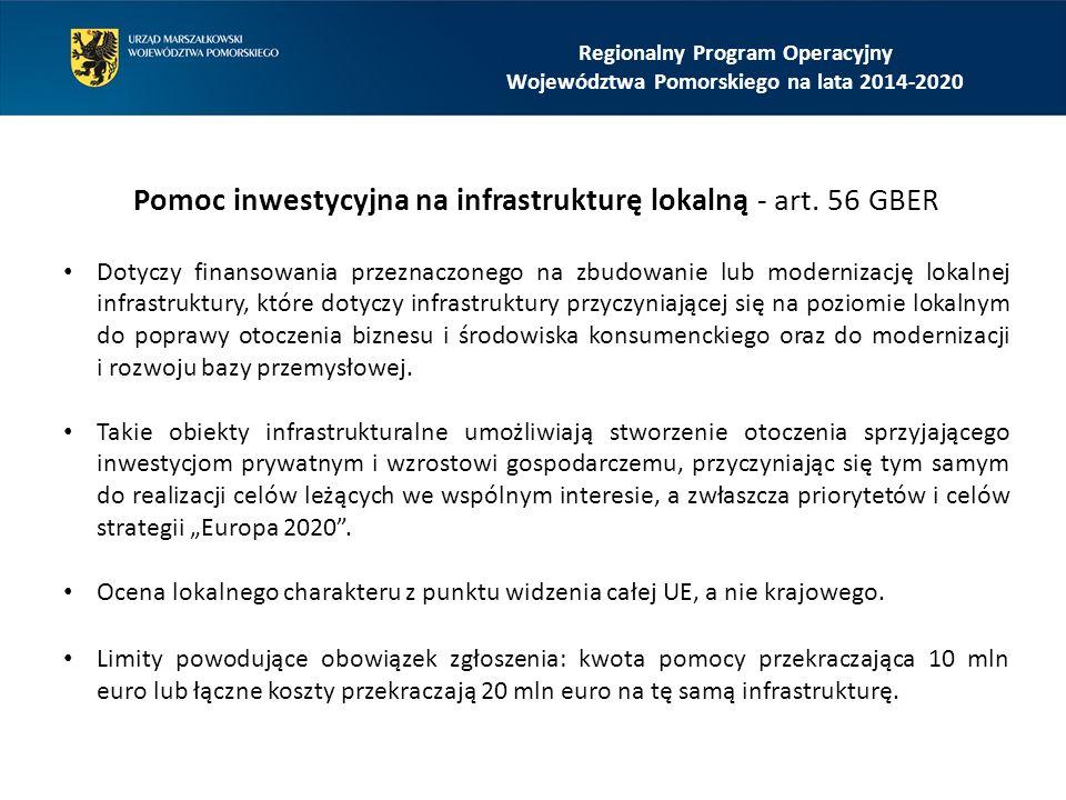 Regionalny Program Operacyjny Województwa Pomorskiego na lata 2014-2020 Pomoc inwestycyjna na infrastrukturę lokalną - art.