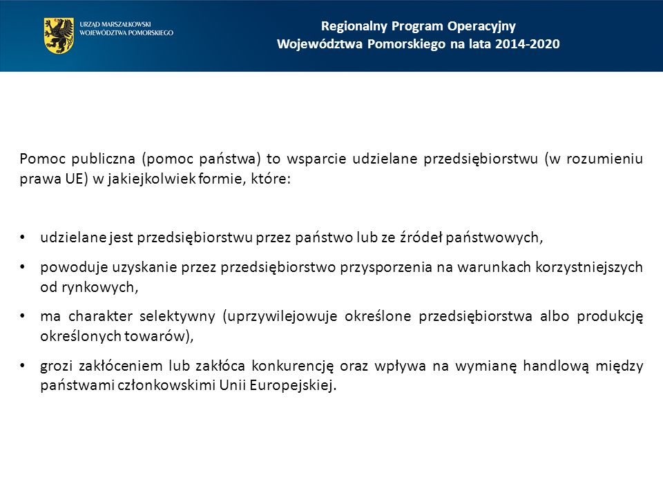 Regionalny Program Operacyjny Województwa Pomorskiego na lata 2014-2020 Przeznaczenia pomocy publicznej, przewidziane dla Działania 8.4.