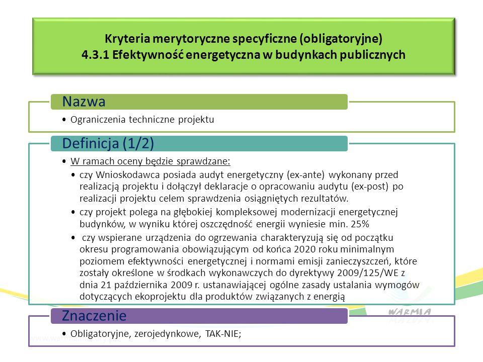 Kryteria merytoryczne specyficzne (obligatoryjne) 4.3.1 Efektywność energetyczna w budynkach publicznych Kryteria merytoryczne specyficzne (obligatory