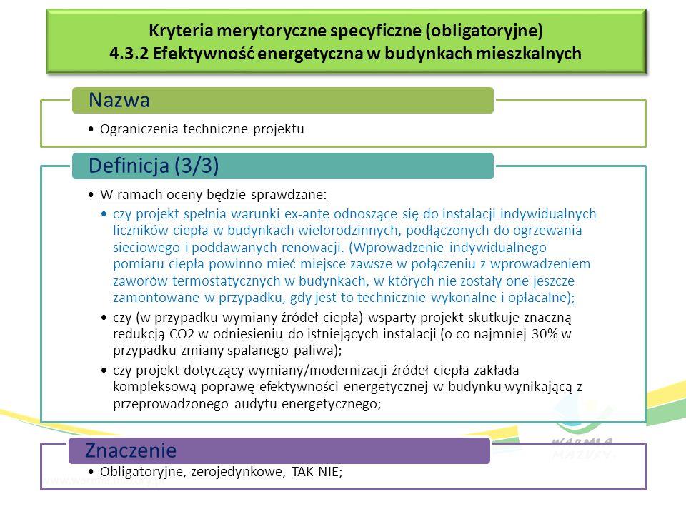 Kryteria merytoryczne specyficzne (obligatoryjne) 4.3.2 Efektywność energetyczna w budynkach mieszkalnych Kryteria merytoryczne specyficzne (obligator