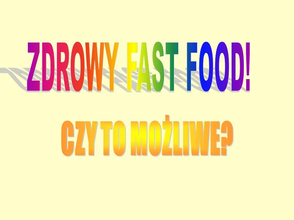 Z każdym rokiem wzrasta popularność produktów typu fast food.