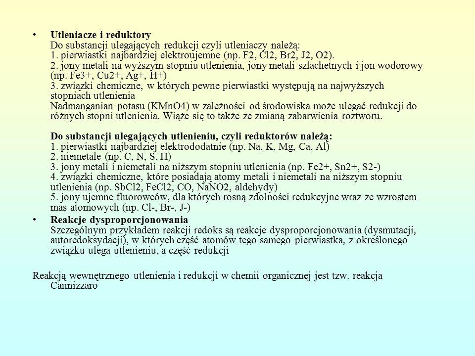 Utleniacze i reduktory Do substancji ulegających redukcji czyli utleniaczy należą: 1.