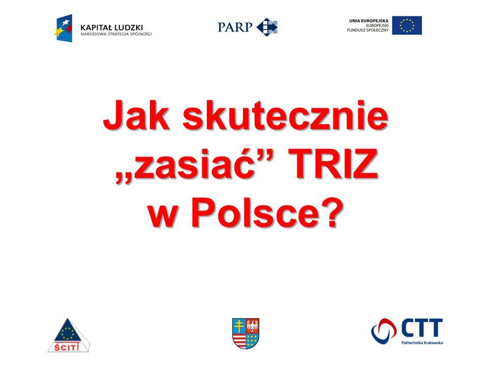 """Jak skutecznie """"zasiać TRIZ w Polsce"""