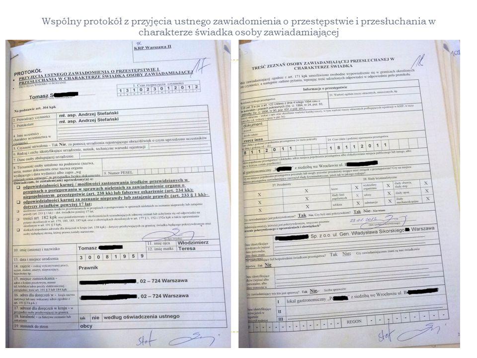 Wspólny protokół z przyjęcia ustnego zawiadomienia o przestępstwie i przesłuchania w charakterze świadka osoby zawiadamiającej