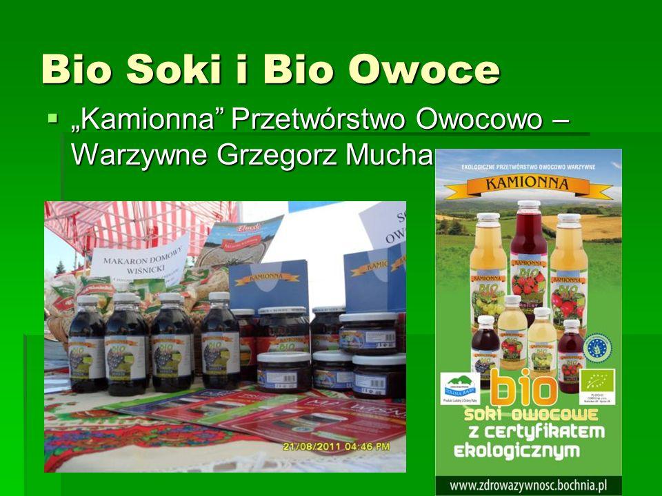 """Bio Soki i Bio Owoce  """"Kamionna Przetwórstwo Owocowo – Warzywne Grzegorz Mucha"""