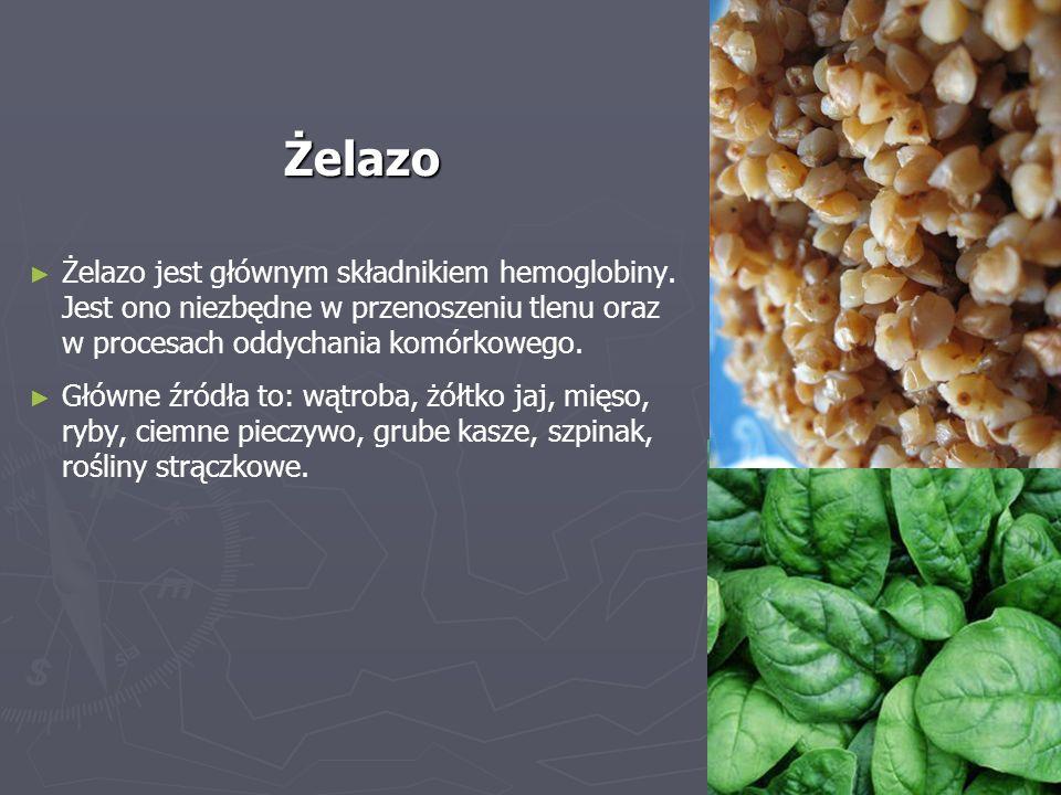 Żelazo ► ► Żelazo jest głównym składnikiem hemoglobiny.