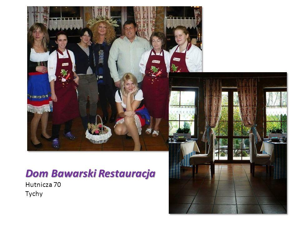 Dom Bawarski Restauracja Hutnicza 70 Tychy