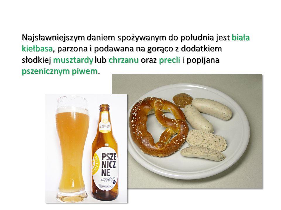 Najsławniejszym daniem spożywanym do południa jest biała kiełbasa, parzona i podawana na gorąco z dodatkiem słodkiej musztardy lub chrzanu oraz precli i popijana pszenicznym piwem.