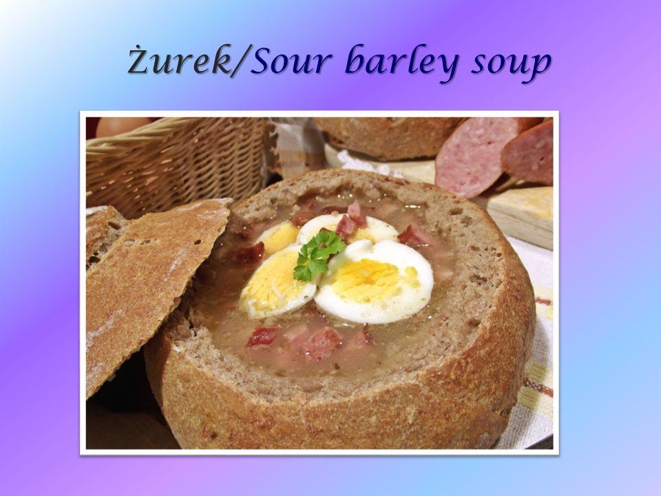 Ż urek/Sour barley soup