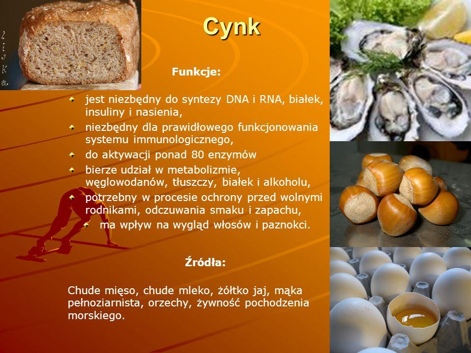 Cynk Funkcje: jest niezbędny do syntezy DNA i RNA, białek, insuliny i nasienia, niezbędny dla prawidłowego funkcjonowania systemu immunologicznego, do