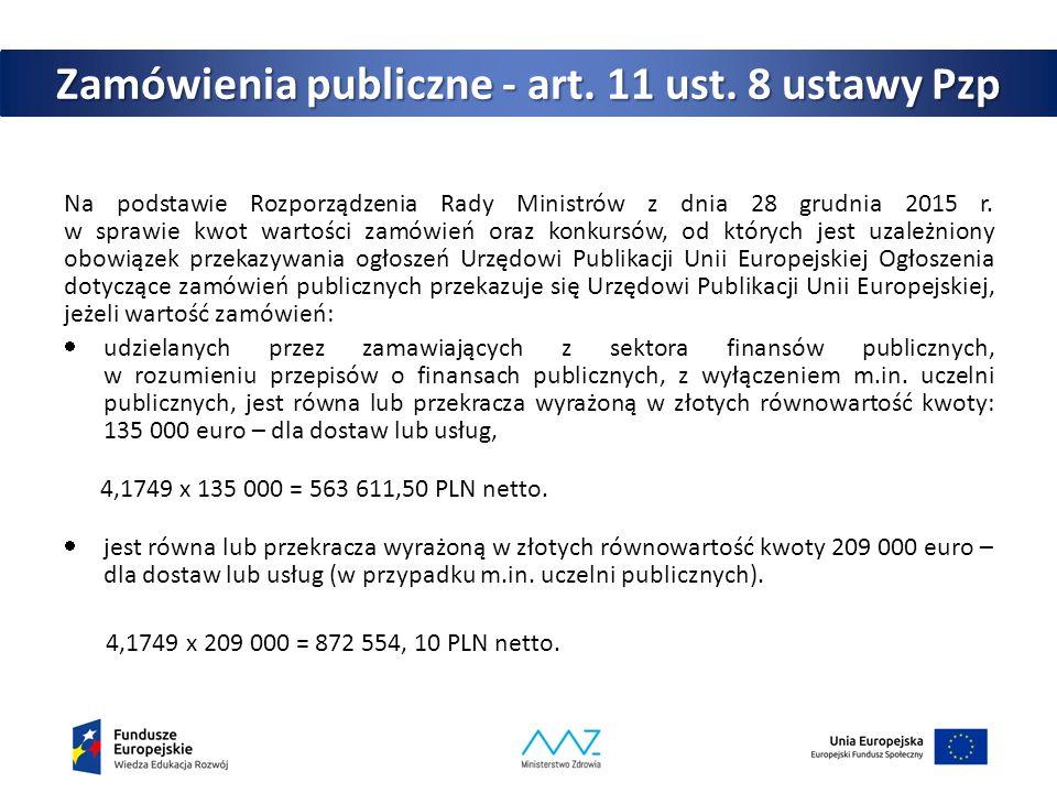 Zamówienia publiczne - art.11 ust.