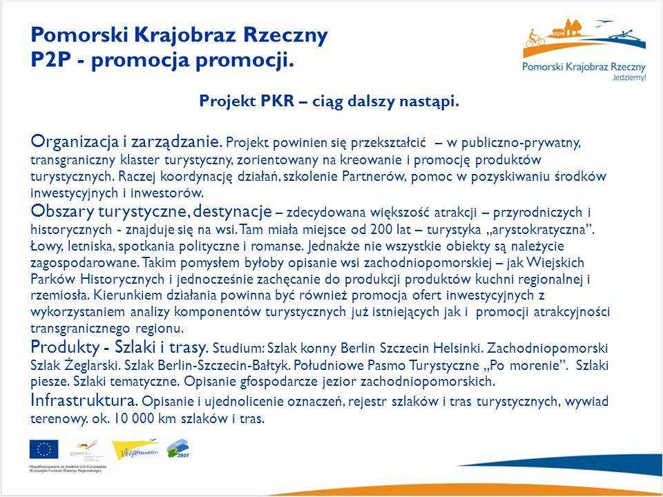 Projekt PKR – ciąg dalszy nastąpi.Organizacja i zarządzanie.