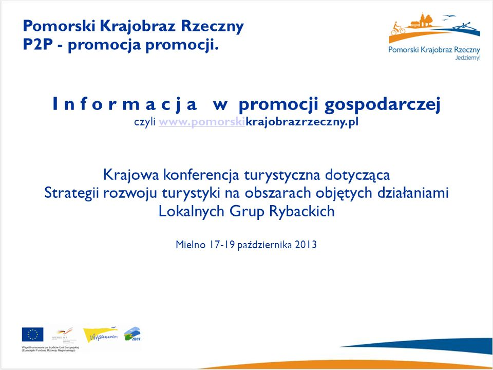 Pomorski Krajobraz Rzeczny P2P - promocja promocji.