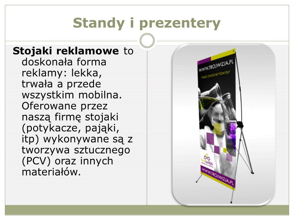 Stojaki reklamowe to doskonała forma reklamy: lekka, trwała a przede wszystkim mobilna.