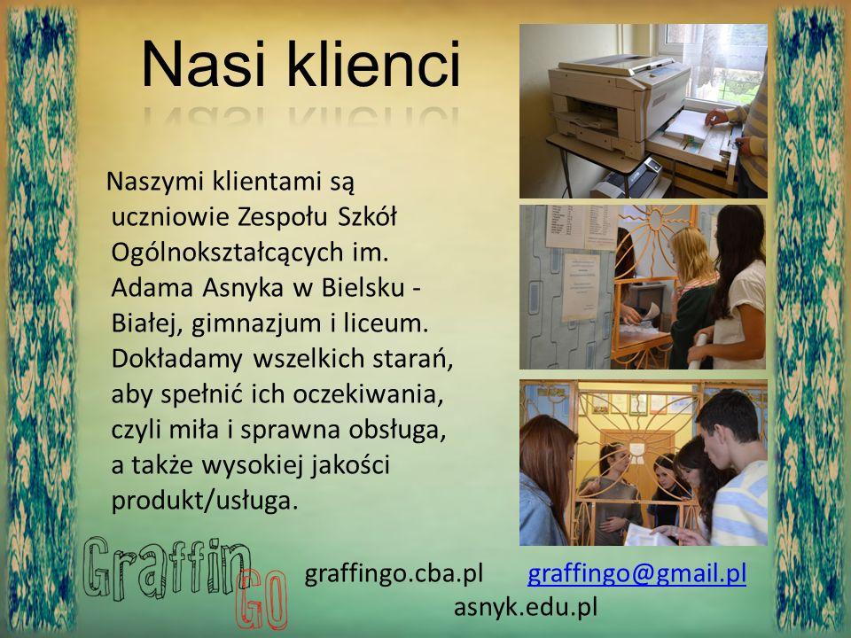 Naszymi klientami są uczniowie Zespołu Szkół Ogólnokształcących im. Adama Asnyka w Bielsku - Białej, gimnazjum i liceum. Dokładamy wszelkich starań, a