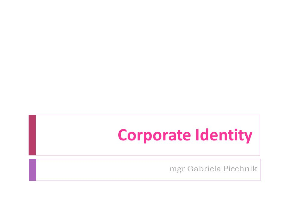 Corporate Identity mgr Gabriela Piechnik