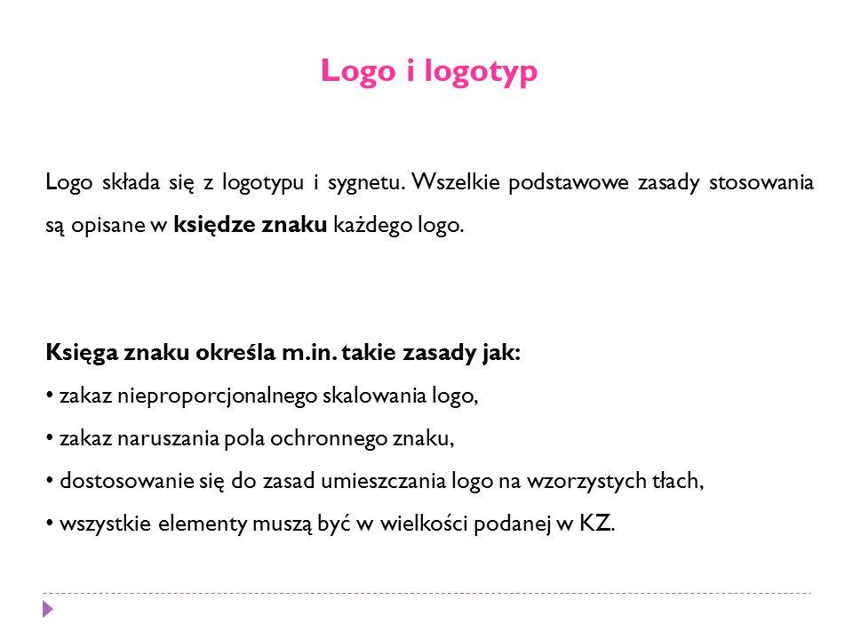 Logo i logotyp Logo składa się z logotypu i sygnetu.