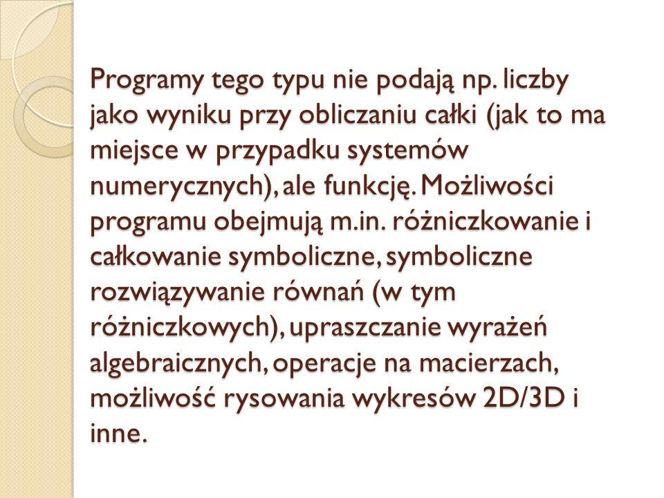 Programy tego typu nie podają np.