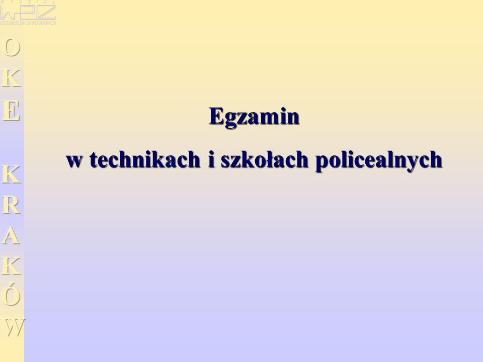 Egzamin w technikach i szkołach policealnych