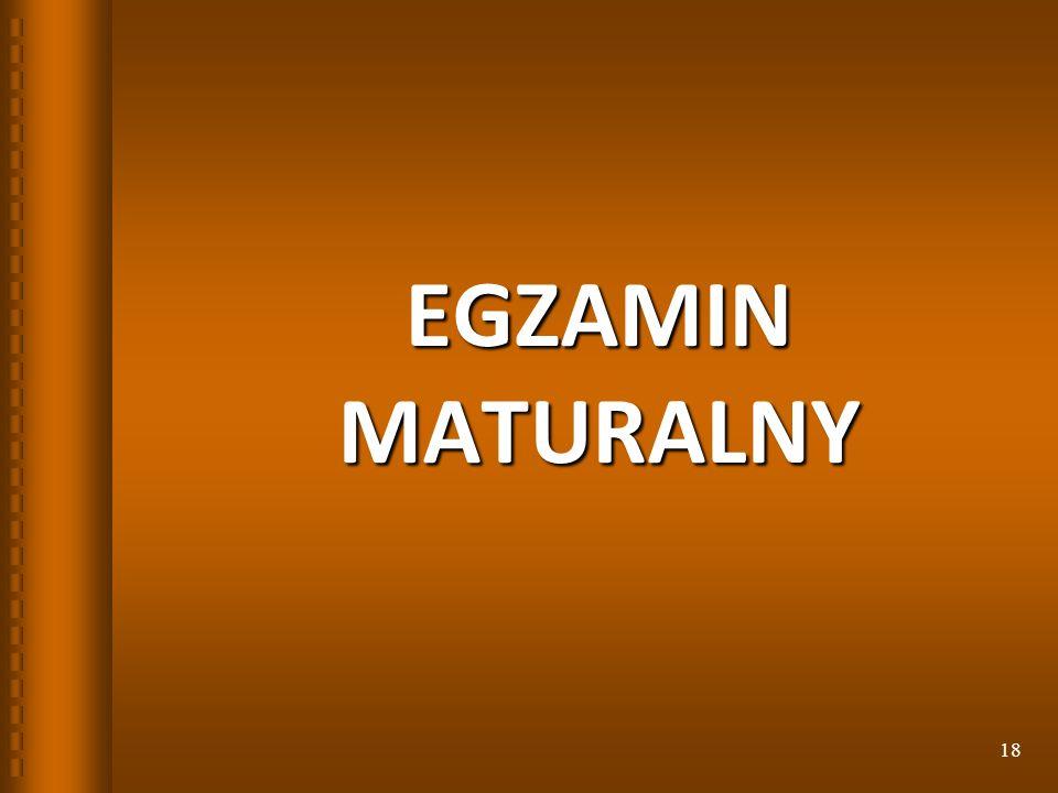 EGZAMIN MATURALNY 18