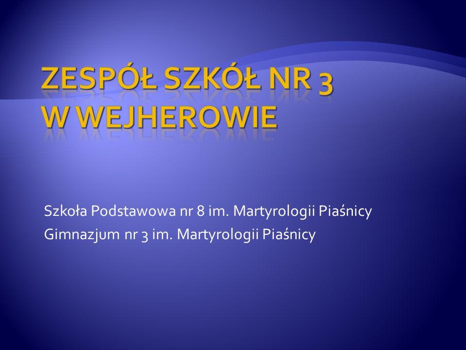 Szkoła Podstawowa nr 8 im. Martyrologii Piaśnicy Gimnazjum nr 3 im. Martyrologii Piaśnicy
