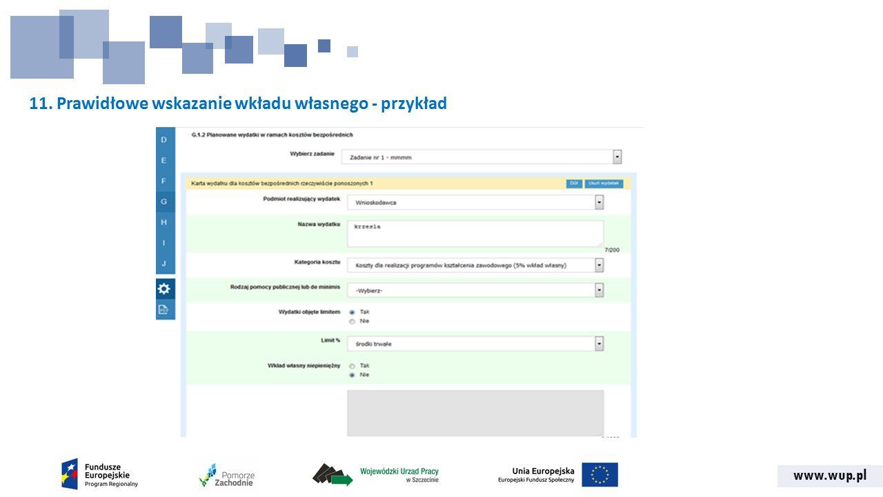 www.wup.pl 11. Prawidłowe wskazanie wkładu własnego - przykład