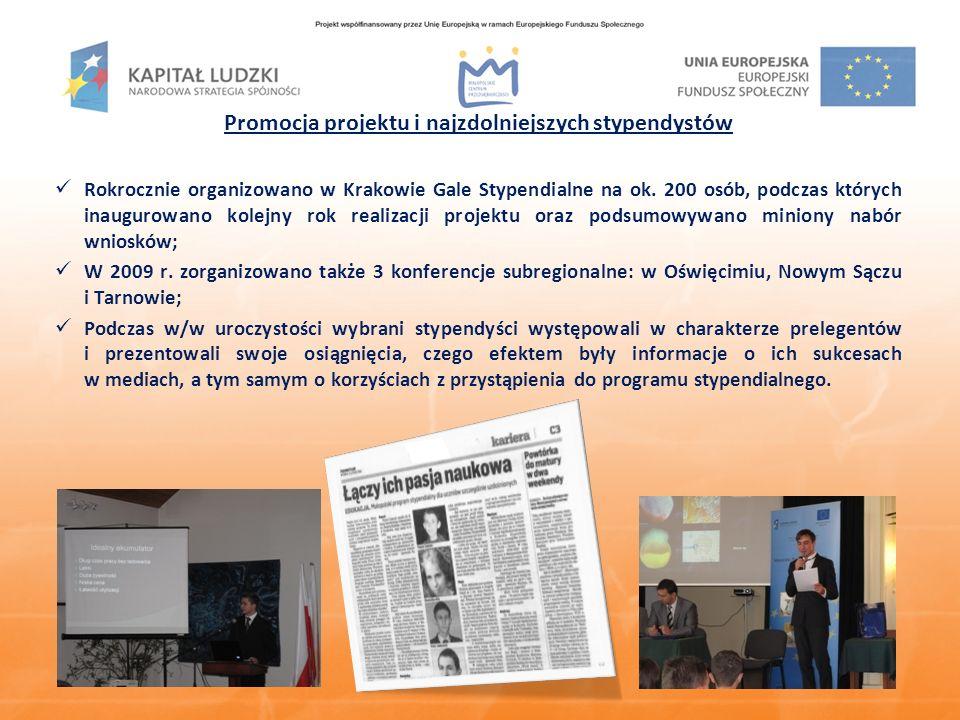 Promocja projektu i najzdolniejszych stypendystów Rokrocznie organizowano w Krakowie Gale Stypendialne na ok.