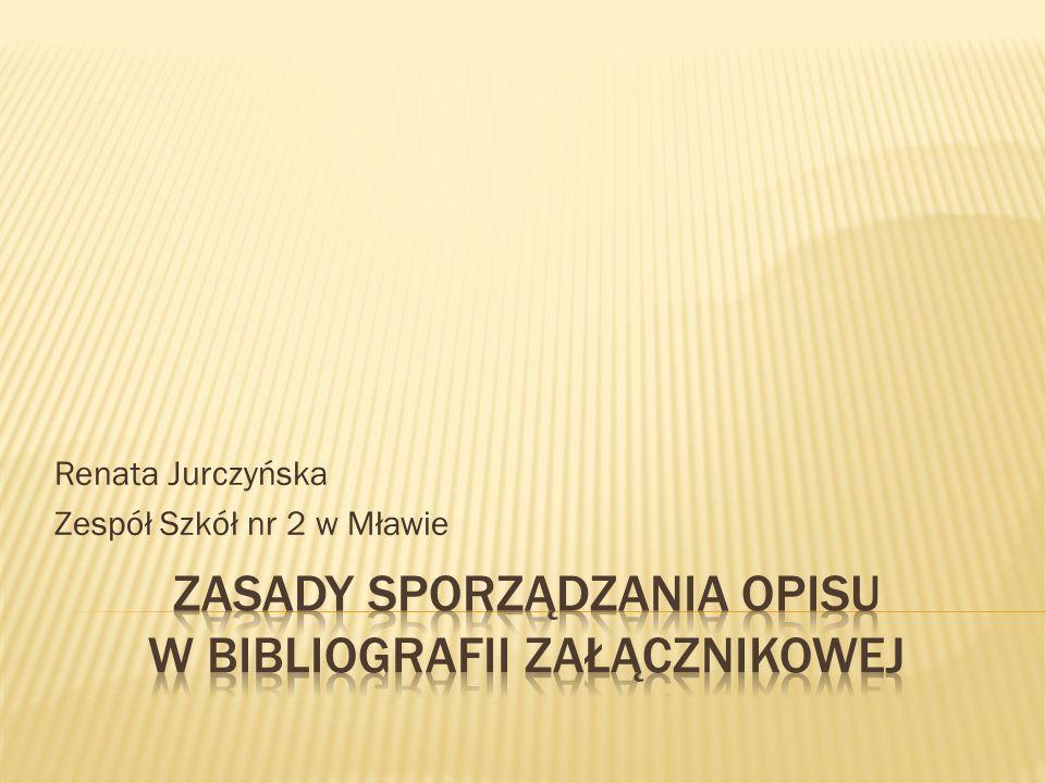 Renata Jurczyńska Zespół Szkół nr 2 w Mławie