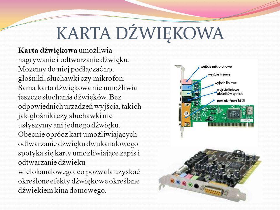 KARTY ROZSZERZEŃ Karta rozszerzeń to dodatkowym układ elektroniczny będący komponentem systemu komputerowego. Kartę montuje się na płycie głównej. Naj