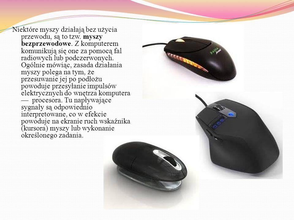 """URZĄDZENIA WEJŚCIA Mysz — jest jednym z elementów stanowiska komputerowego. To małe urządzenie, nazywane przez niektórych """"komputerowym gryzoniem"""" prz"""