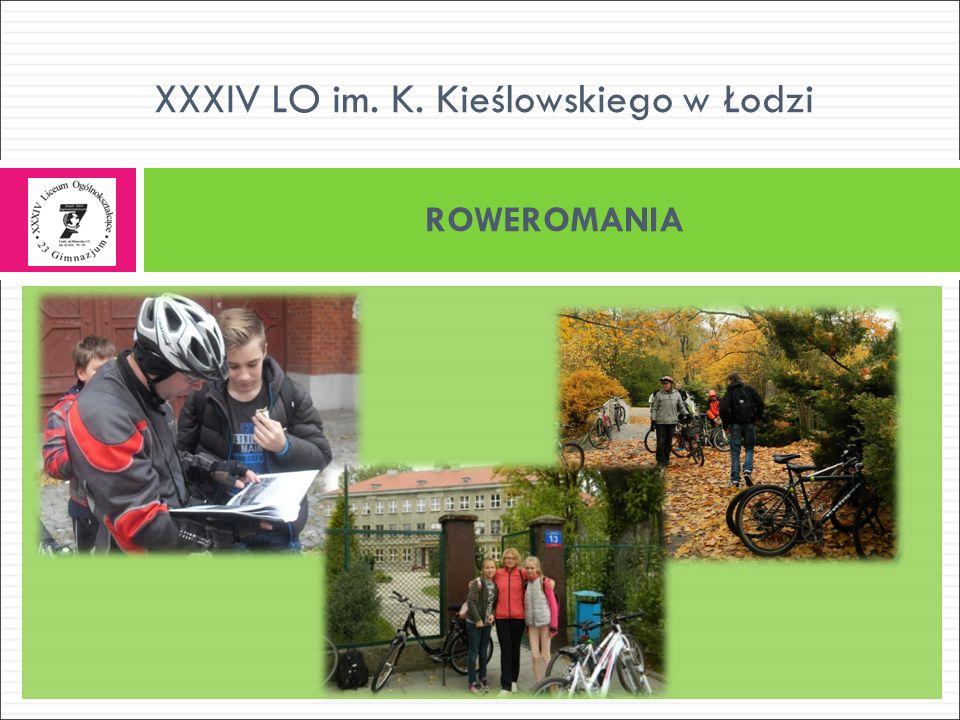 ROWEROMANIA XXXIV LO im. K. Kieślowskiego w Łodzi