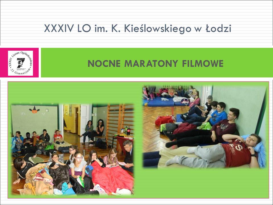 NOCNE MARATONY FILMOWE XXXIV LO im. K. Kieślowskiego w Łodzi